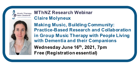 Music Therapy New Zealand 2021 Webinar Series #3