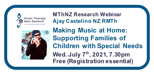Music Therapy New Zealand 2021 Webinar Series #4